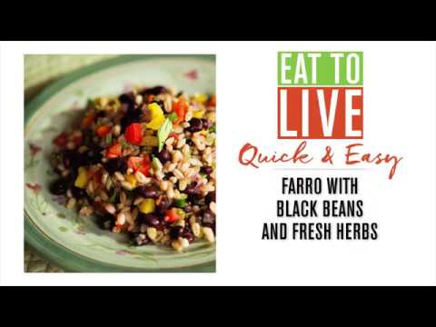 Quick & Easy: Farro with Black Beans and Fresh Herbs