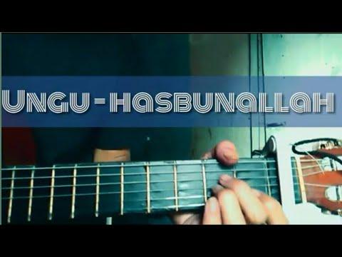 Ungu - Hasbunallah (lirik + Chord)