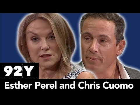 Esther Perel with Chris Cuomo: The State of Affairs — Rethin