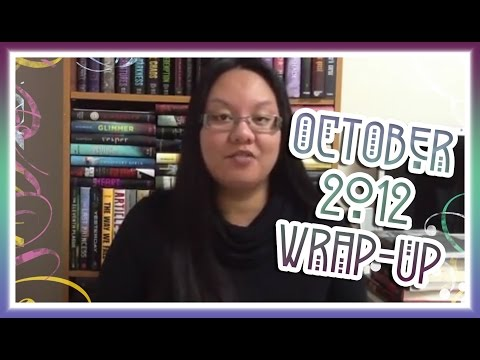 October 2012 Wrap-Up