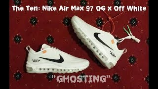 Sneaker Review! #56 The Ten: Nike Air Max 97 OG x Off White