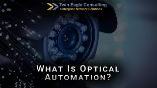 What Is Optical Automation?