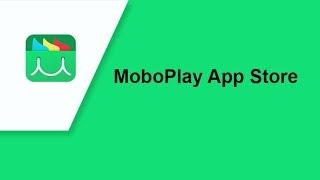 افضل سوق تطبيقات للاندرويد MoboPlay App Store