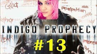 Indigo Prophecy - Faux Manchu - PART 13 - Ariele Roman