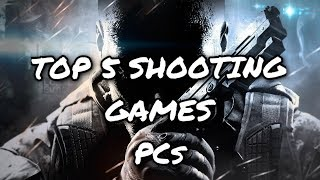 Top 5 Shooting Games For 4GB RAM PCs | Low End PCs Games