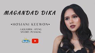 Hosiani Keewon - Magandad Dika (Menantimu) | Video lirik