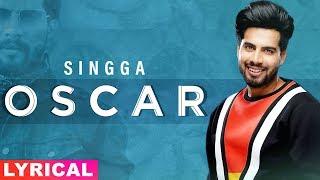 Oscar (Lyrical) |Singga | Harish Verma | Yuvraaj Hans | Prabh Gill | New Punjabi Song 2020
