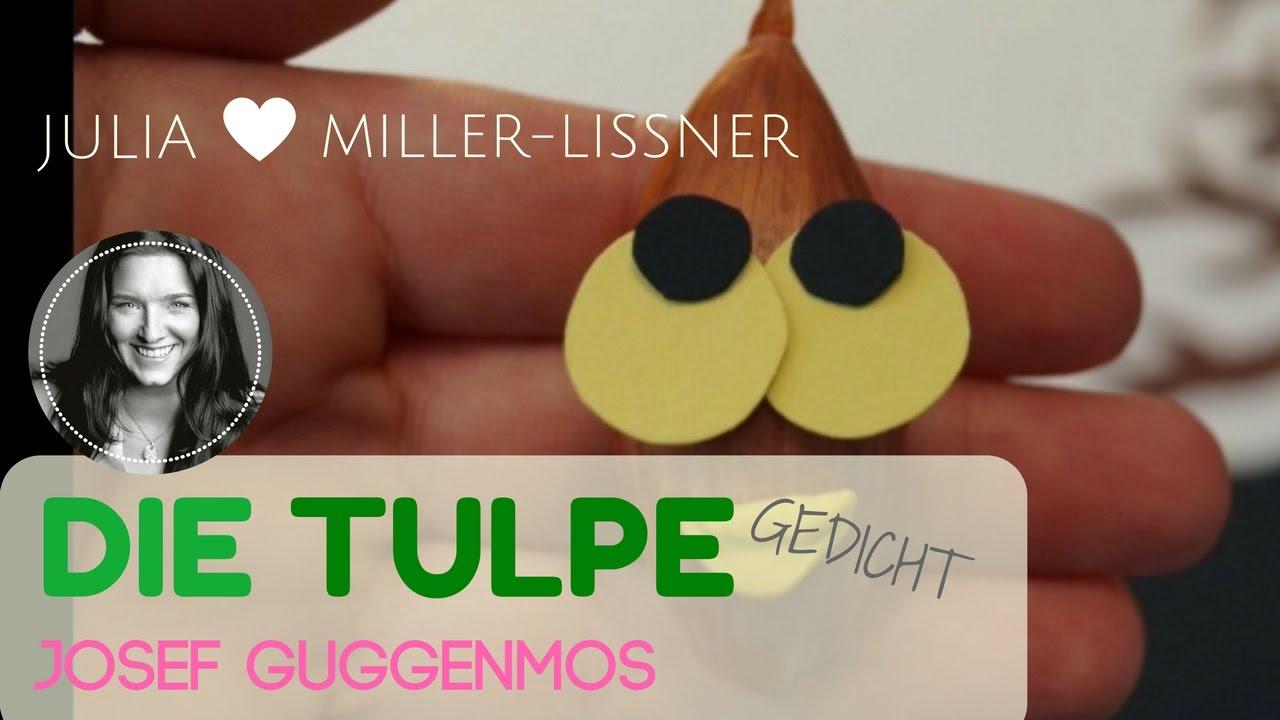 Die Tulpe Von Josef Guggenmos Frühlingsgedicht Für Kinder