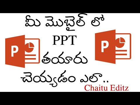 PowerPoint Presentation Using Mobile In Telugu//Chaitu Editz