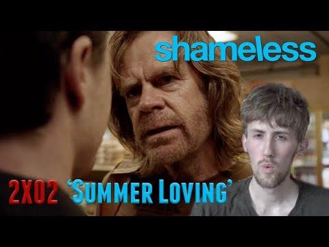 Shameless Season 2 Episode 2 - 'Summer Loving' Reaction