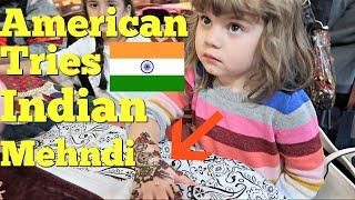 AMERICAN TRIES INDIAN MEHNDI/ MEHANDI