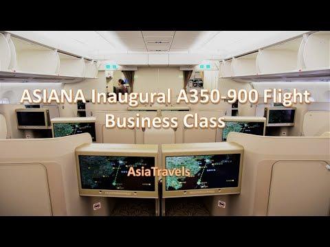 Asiana Inaugural A350-900 Business Class Seoul To Manila