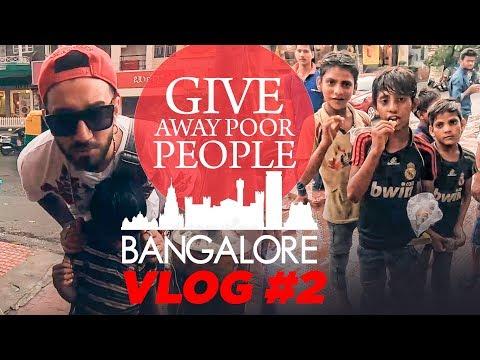 Give Away Poor People  | Exploring Bangalore : Vlog 2 | Kamz Inkzone baby