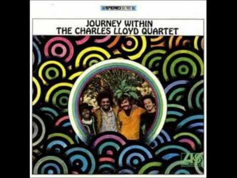 The Charles Lloyd Quartet - Journey within