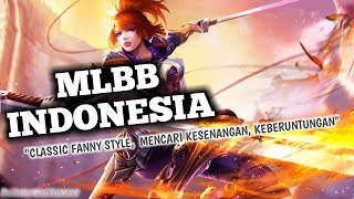 MLBB Indonesia - Classic Fanny Style,  Mencari Kesenangan, Keberuntungan