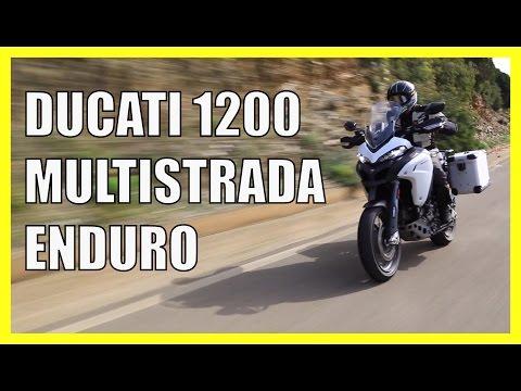 Essai moto Ducati 1200 Multistrada Enduro