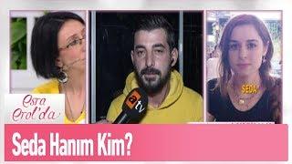 Seda Hanım kim? - Esra Erol'da 21 Kasım 2019