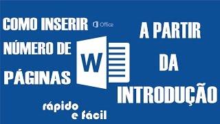 Como inserir número de páginas a partir da INTRODUÇÃO - TCC (Word 2016, 2013, 2010)