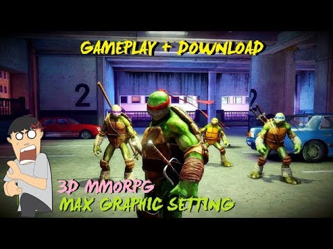 MAX GRaphic COol | TeenAGe Mutant Ninja Turtle android 3D MMORPG Gameplay