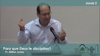 Jn 2 - Para que Deus te disciplina?