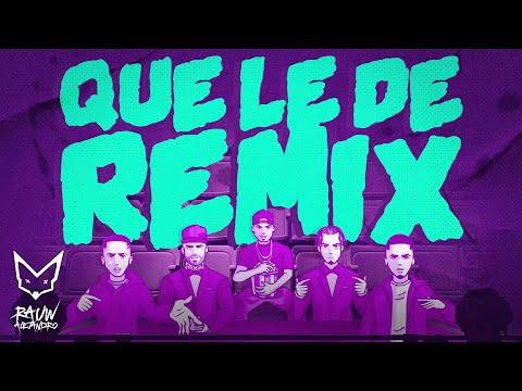 Rauw Alejandro x Nicky Jam x Brytiago x Justin Quiles x Myke Towers  - Que Le Dé Remix (Video Lyric)