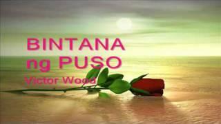Bintana Ng Puso By Victor Wood