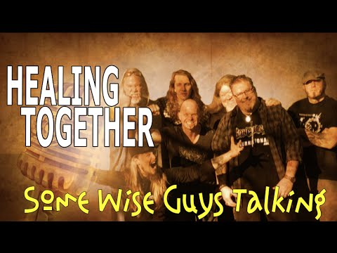 """""""Healing Together"""" Some Wise Guys Talking, s02e06"""