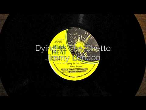 Dying In The Ghetto / Jimmy London