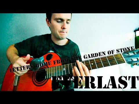 Guitar Chords Everlast Letters Home From The Garden Of Stone