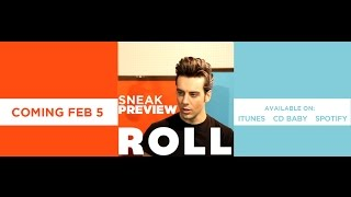 ROLL Sneak Preview #1 Coming Feb 5
