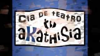 Cia de Teatro Akathisia