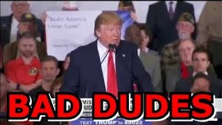 Donald Trump Bad Dudes Compilation - Hilarious