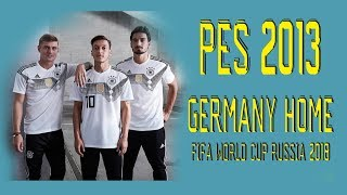 PES 2013 - Kit Germany Piala Dunia Russia 2018 Home
