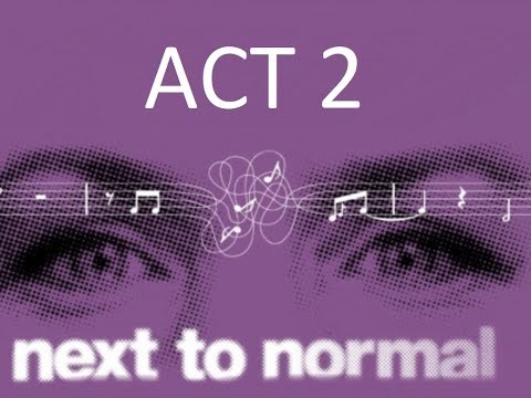 Next to Normal Edit - Act 2