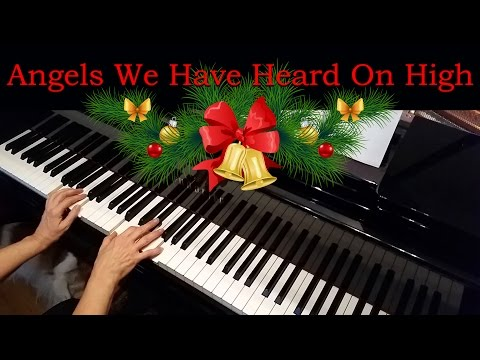 Angels We Have Heard On High Advanced Piano Solo