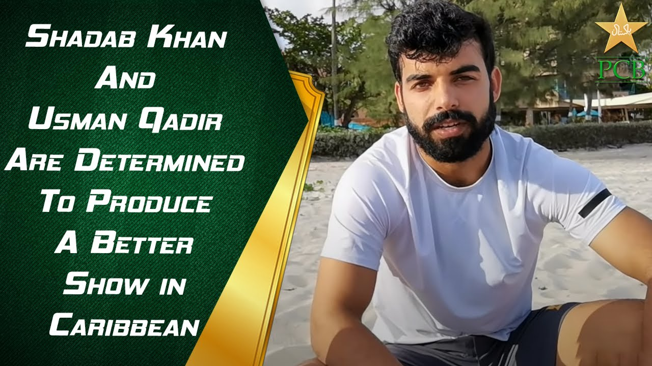 Shadab Khan and Usman Qadir Are Determined To Produce A Better Show in Caribbean | PCB