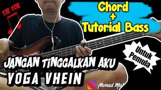 Download Bass Cover Dan Chord Jangan Tinggalkan Ku - Yoga Vhein (cover)