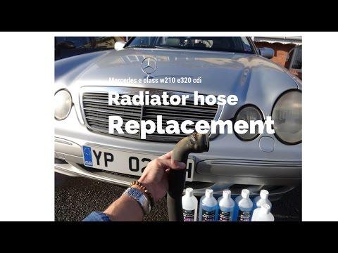 Mercedese class w210 e320 cdi radiator hose replacement