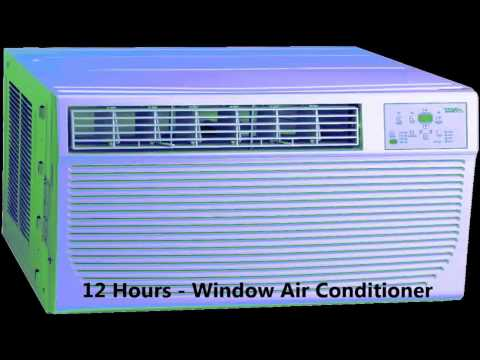 12 Hours - Window Air Conditioner