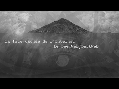 La face cachée de l'Internet : le DeepWeb / DarkNet