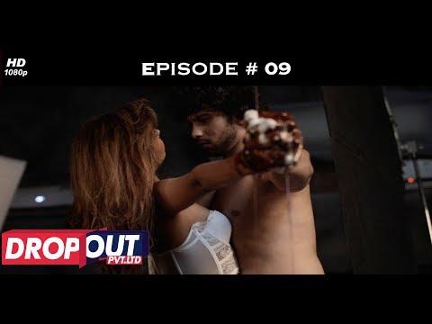 Dropout Pvt Ltd- Full Episode 09 - Aakanksha's shocking accusation!
