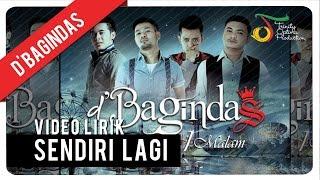 Video D'Bagindas - Sendiri Lagi | Video Lirik download MP3, 3GP, MP4, WEBM, AVI, FLV Desember 2017