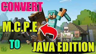 HOW TO CONVERT MINECRAFT POCKET EDITION TO JAVA EDITION || MINECRAFT TIPS $ TRICK || MINECRAFT GAME