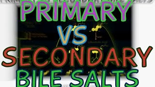 Primary Bile Salts VS Secondary Bile Salts - Explained in 3 Minutes!!