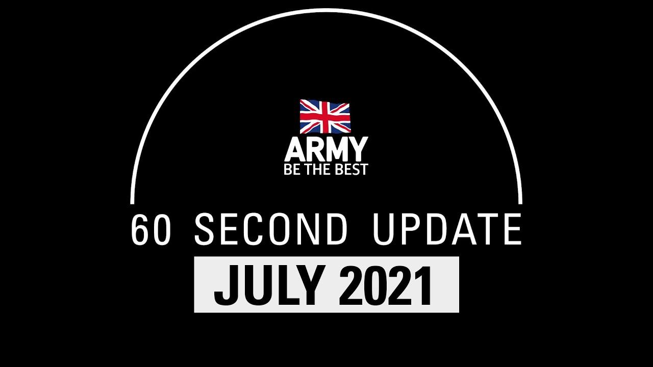 60 Second Update | July | British Army
