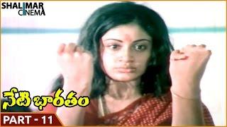 Neti Bharatam Movie || Part 11/11 || Vijayashanti, Suman || Shalimarcinema