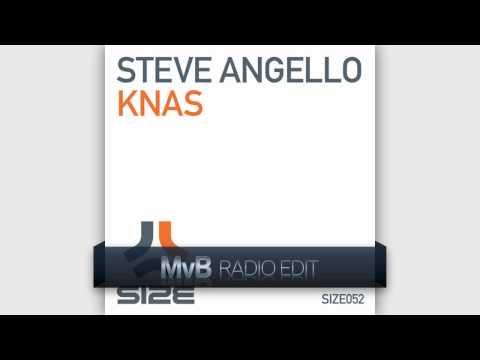 Steve Angello  KNAS MvB Radio Edit