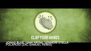 Jonas Blue, Liam Payne, Lennon Stella - Polaroid (Zac Samuel Remix)