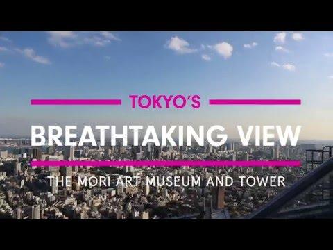 Tokyo's Breathtaking View - Mori Art Museum