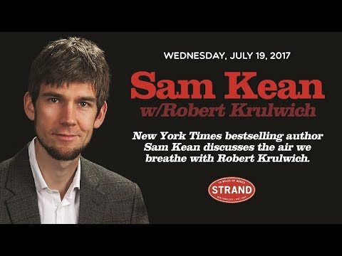 Sam Kean + Robert Krulwich | Caesar's Last Breath (audio only)